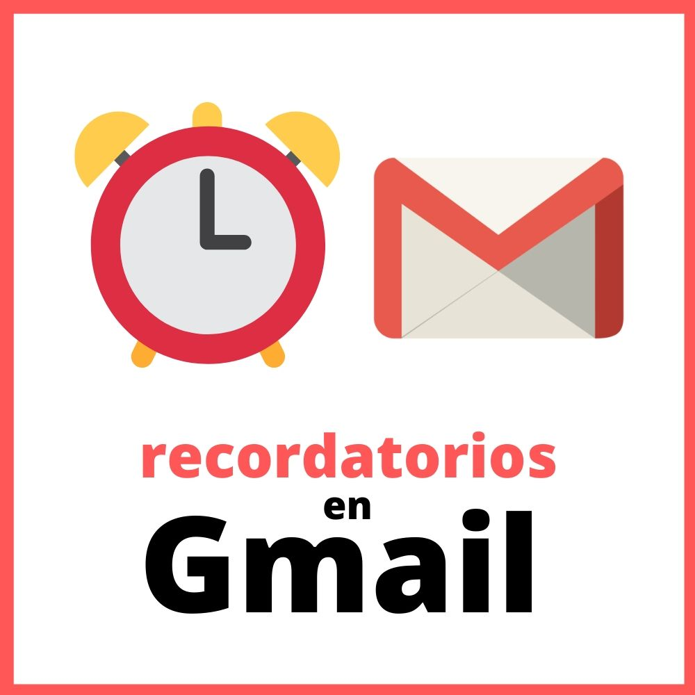 recordatorios en gmail