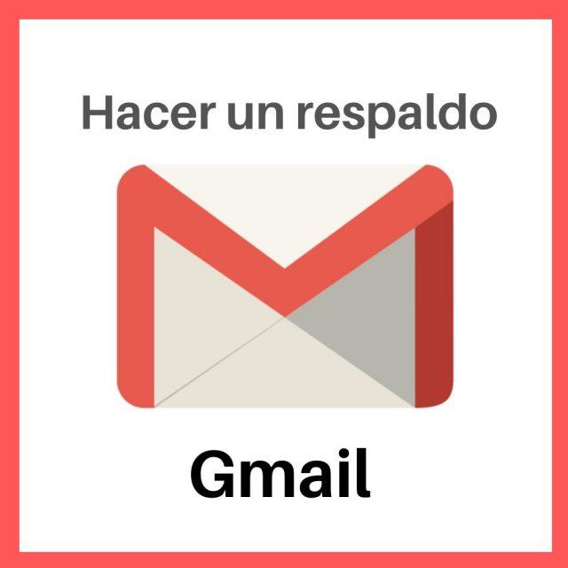 respaldo en gmail